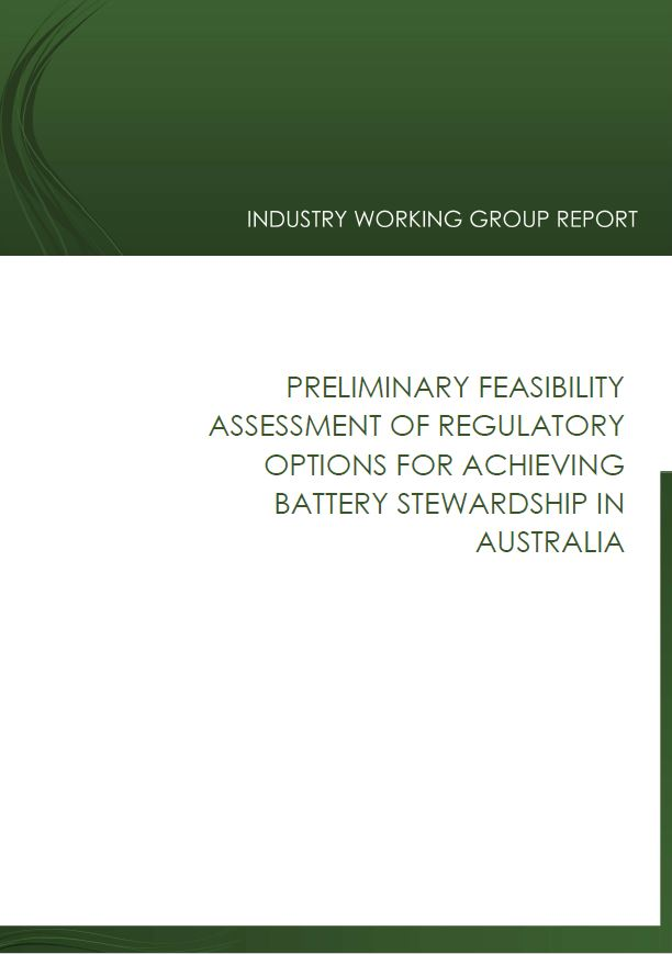 Preliminary Feasibility Assessment of Regulatory Options for <strong>Battery Stewardship</strong> 2018
