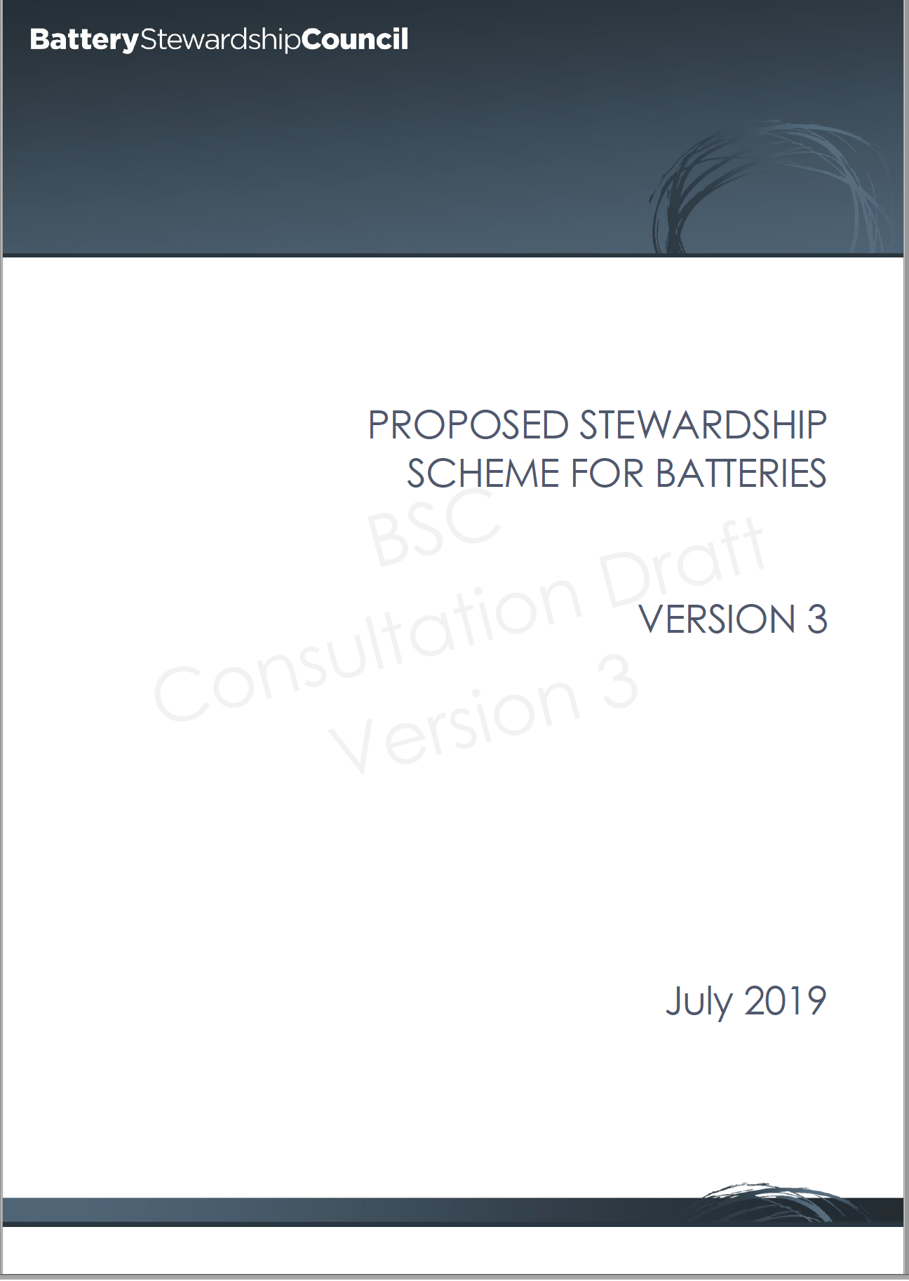 Proposed <strong>Battery Stewardship</strong> Scheme Consultation Draft V3