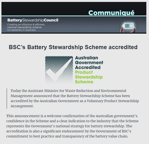 BSC Communique ~ BSCs <strong>Battery Stewardship</strong> Scheme Accredited